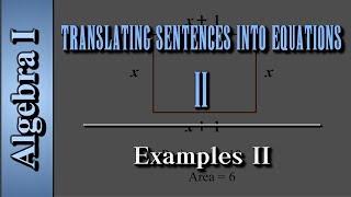 Algebra I: Translating Sentences into Equations (Level 2 of 2)   Examples II
