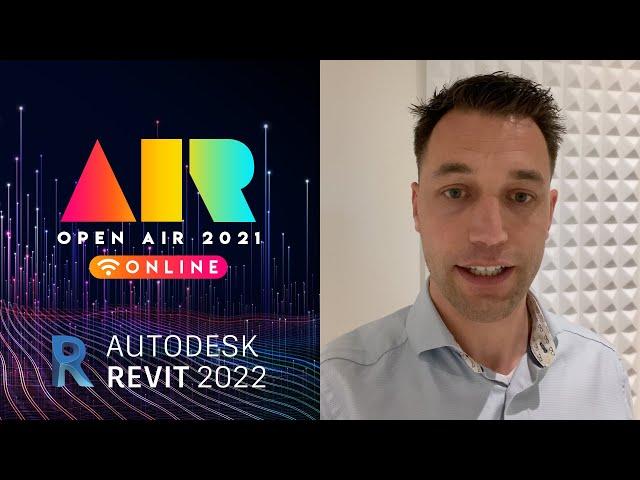OPEN AIR 2021: Revit 2022
