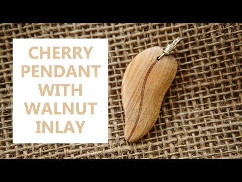 Making a Pendant out of Cherry with a Walnut Through Inlay