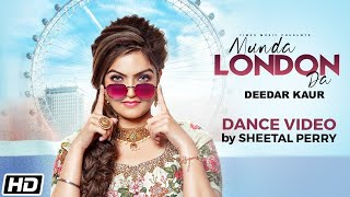 Munda London Da | Dance Video | Sheetal Perry | Deedar Kaur | Latest Punjabi Songs 2020
