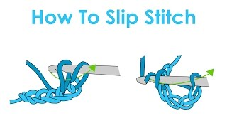 How to Slip Stitch