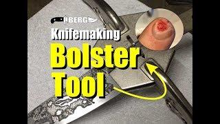 Knife making Bolster Tool Modification