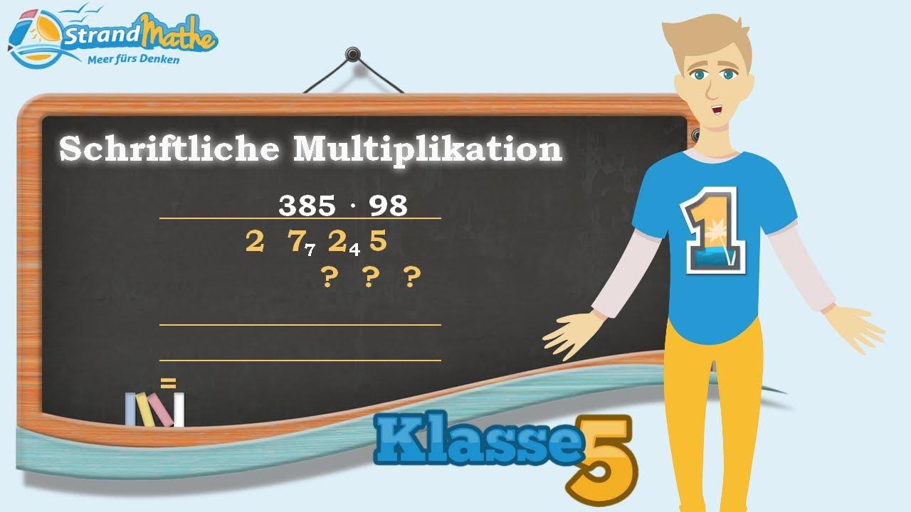 Schriftlich multiplizieren Multiplikation - Mal rechnen || Klasse 5 ...