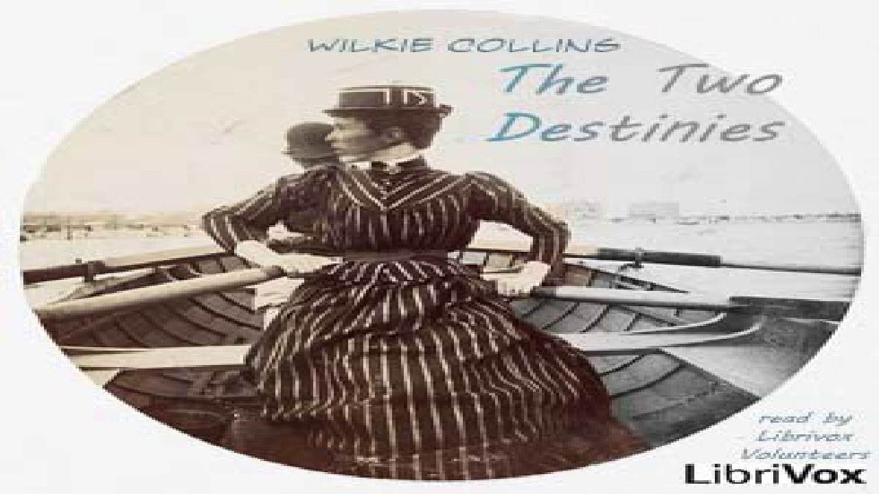 The Two Destinies Part 12