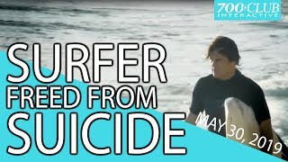 Surfer Freed From SUICIDE | Full Episode | 700 Club Interactive