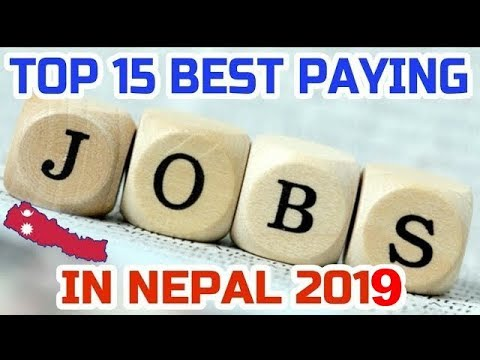 Top 15 Best Paying Jobs in Nepal (2019)