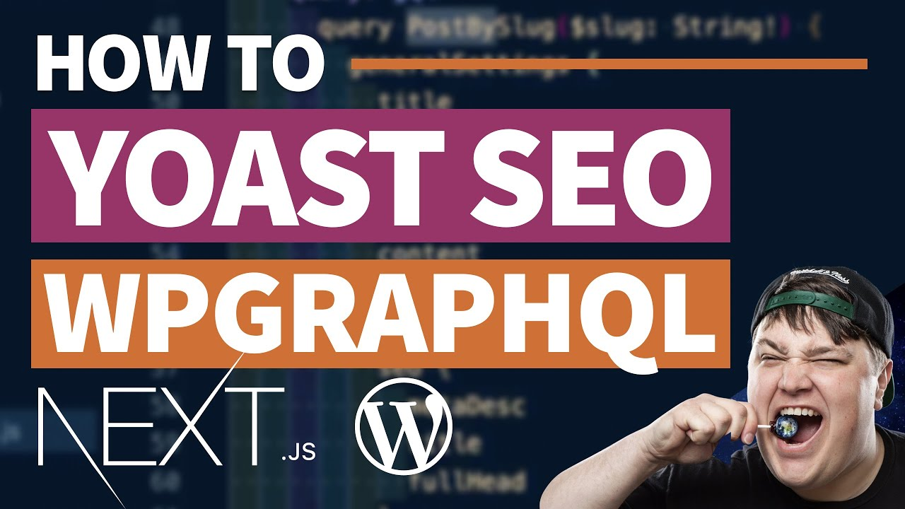 Yoast SEO & Headless WordPress - Manage SEO with WPGraphQL & Next.js
