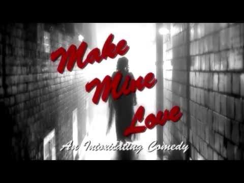 World Premiere: An Edmonton Original: MAKE MINE LOVE