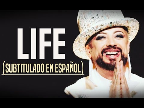 Boy George & Culture Club - Life (Subtitulado En Español)