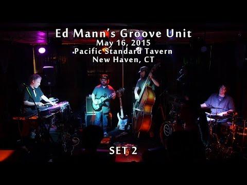 Ed Mann's Groove Unit: 2015-05-16 - New Haven, CT (SET 2) [HD]