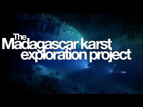 The Madagascar Karst Exploration Project