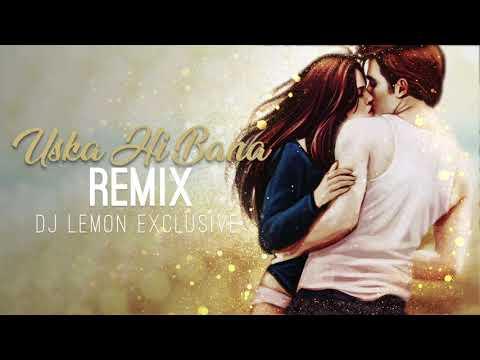 Uska Hi Banana - 1920 Evil Returns - Dj Lemon Exclusive Mix.