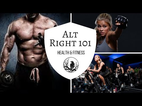 Alt Right 101 | The Beauty in Health & Fitness | #7