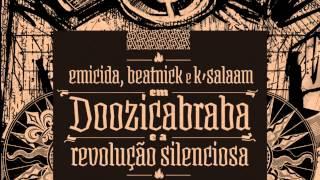 Emicida - Doozicabraba e a Revolução Silenciosa (CD completo)