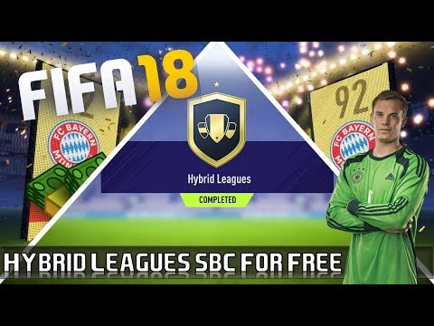FIFA 18 | How to complete Hybrid Leagues SBC for FREE | 92+ Walkout!!!