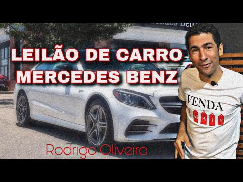 LEILÃO DE CARRO MERCEDES BENZ - RODRIGO OIRA