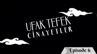 Ufak Tefek Cinayetler Episode 6 with English Subtitles