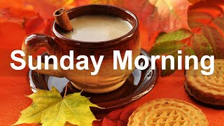 Sunday Morning Jazz - Sweet Bossa Nova \u0026 Jazz Music For Day Off