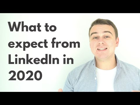 What to expect from LinkedIn in 2020 - My insights