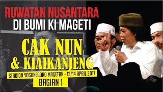 CAK NUN & KIAIKANJENG - Ruwatan Nusantara di Bumi Ki Mageti - Part 1