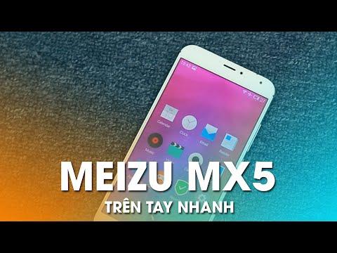 Trên tay Meizu MX 5: Nhiều cải tiến đáng giá so với MX4
