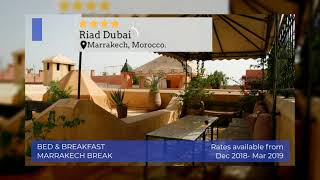 Bed & Break Fast Marrakech Break | Morocco Holidays | Super Escapes Travel