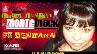 Tingui Tingui Ft. MonteBlack - TU HERMANA (adelanto Cd Diciembre 2010 )