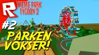 THE PARK GROWS! -Roblox Theme Park Tycoon 2 English Ep 2
