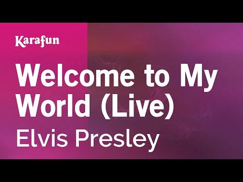 Karaoke Welcome to My World (Live) - Elvis Presley *