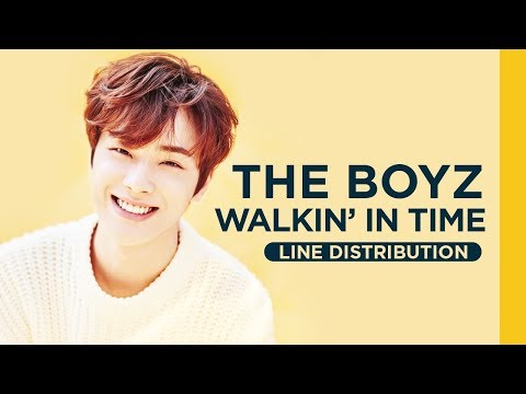 [LINE DISTRIBUTION] THE BOYZ - Walkin' In Time