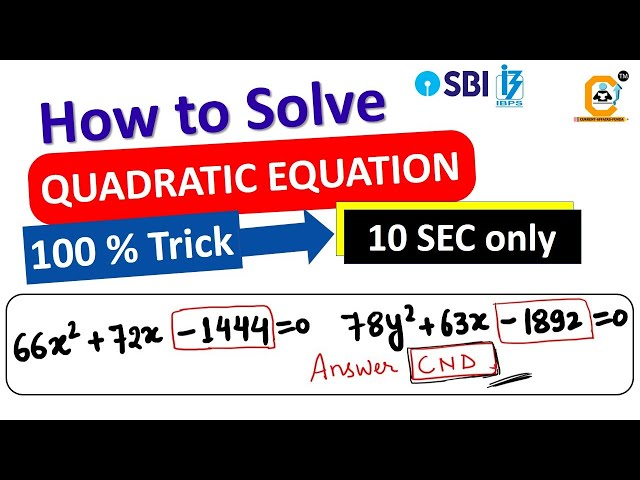 How to Solve Quadratic Equations in 10 SEC - with Example