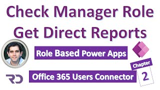 Power Apps check Uṡer is Manager & get Direct Reports (Role Based Apps)