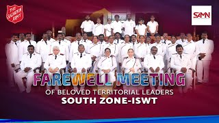Farewell Meeting of Beloved Territorial Leaders - South Zone, ISWT   SAMN -LIVE  