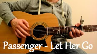 Passenger - Let Her Go (Acoustic Guitar Cover)