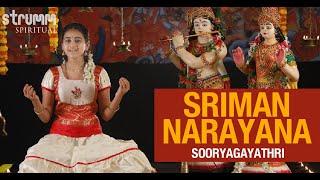 Sriman Narayana I Sooryagayathri I Annamacharya
