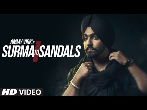 AMMY VIRK : Surma To Sandals Video Song   B Praak   Jaani   New Song 2016   T-Series
