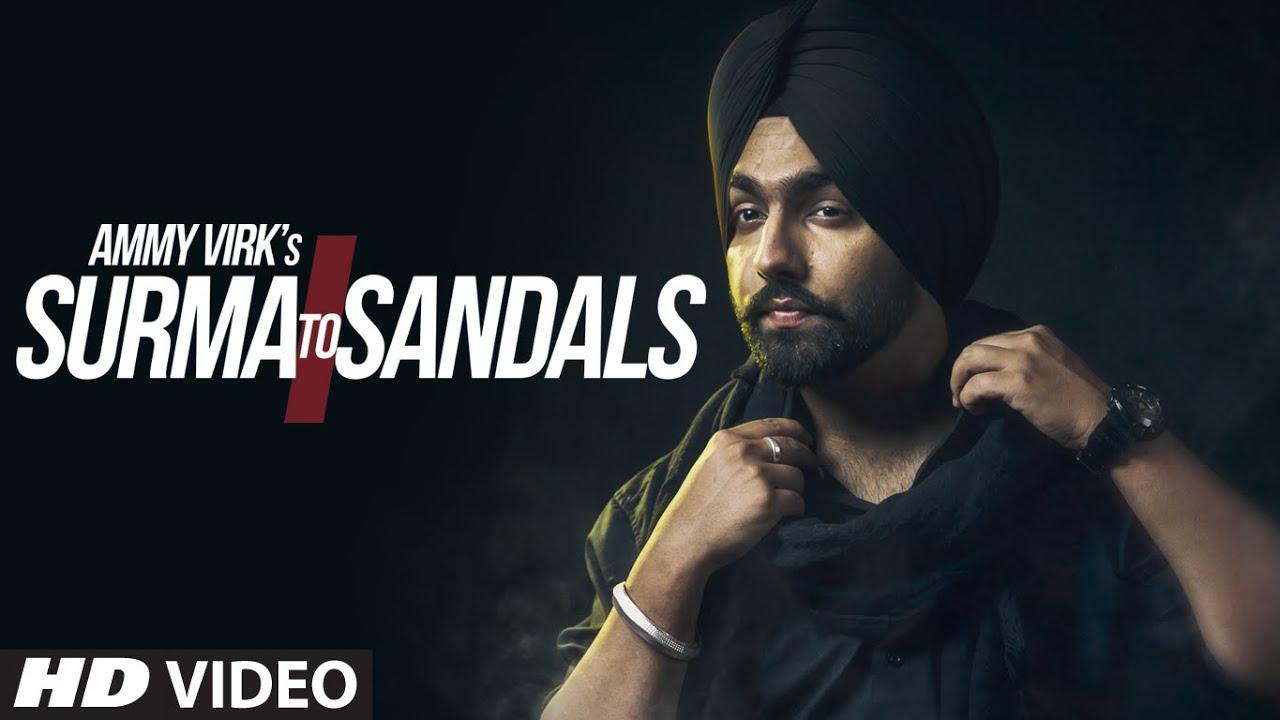 c507b7b8f AMMY VIRK : Surma To Sandals Video Song | B Praak | Jaani | New Song 2016 |  T-Series