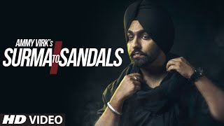 AMMY VIRK : Surma To Sandals Video Song | B Praak | Jaani | New Song 2016 | T-Series