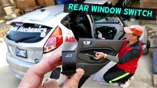 FORD FIESTA REAR WINDOW SWITCH REPLACEMENT REMOVAL MK7 2008-2017