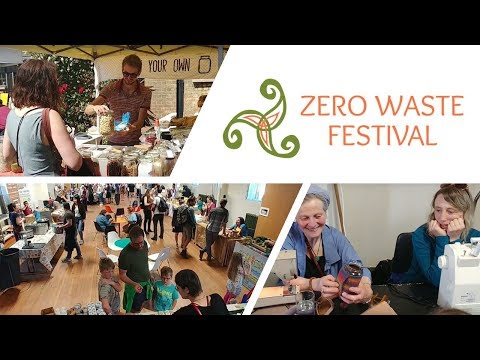 Zero Waste Festival Ireland 2018: Make It Last