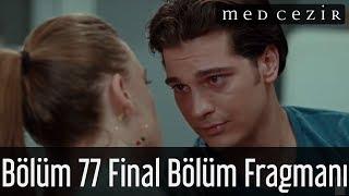 Medcezir 77.Bölüm Final  Fragmanı