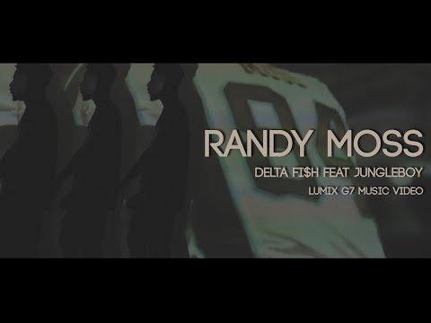 DELTA FISH feat JUNGLEBOY  Randy Moss  Music Video