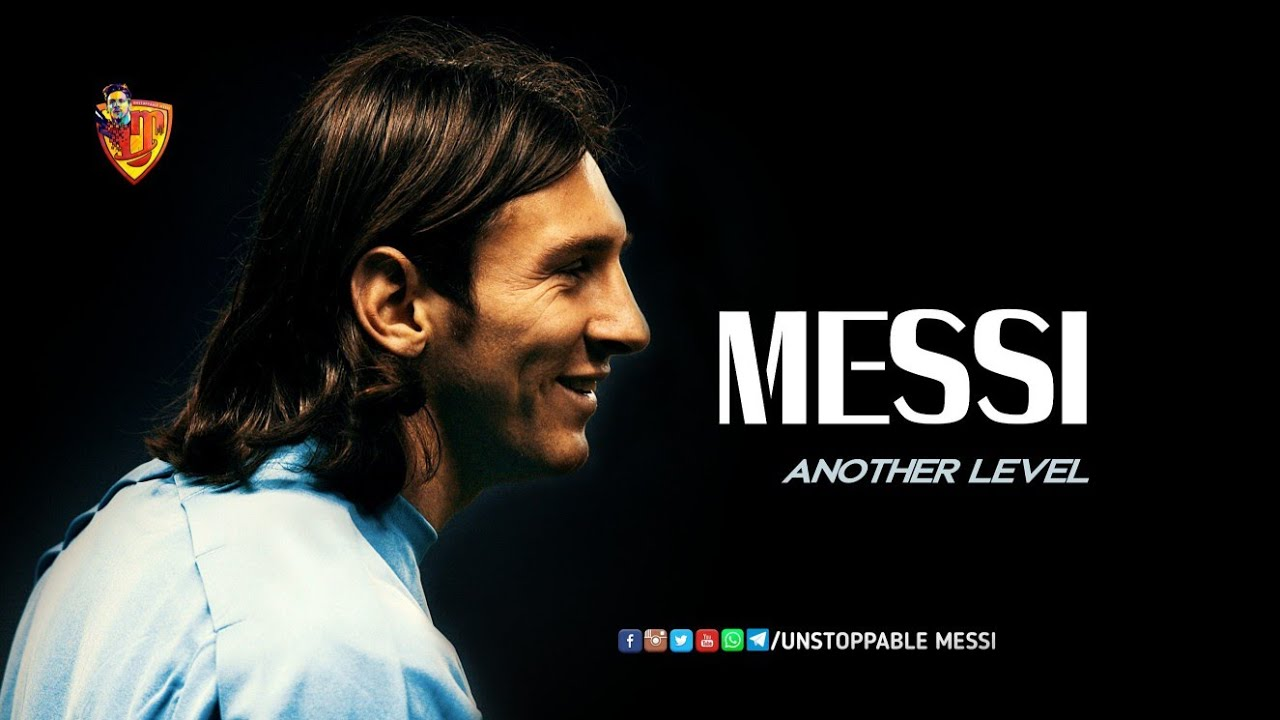 Lionel Messi | Another Level