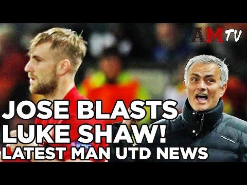 Jose Mourinho Blasts Luke Shaw! | Man United News