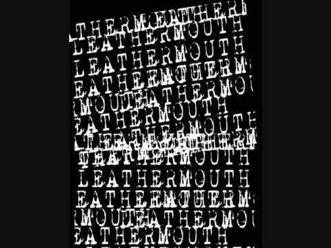 LeATHERMOUTH 5th Period Massacre mp3