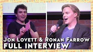 Jon Lovett and Ronan Farrow full interview