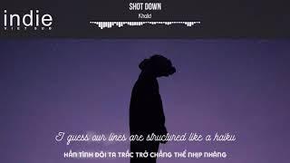[Vietsub+Lyrics] Khalid - Shot Down