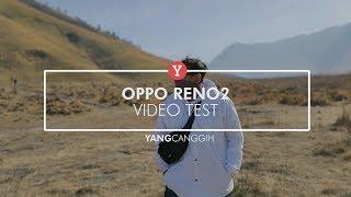 OPPO Reno2 Video Test: Ultra Steady & Bokeh
