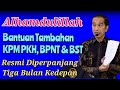 Bantuan Tambahan Untuk Kpm Pkh Bpnt Bst Resmi Diperpanjang  Mp3 - Mp4 Download