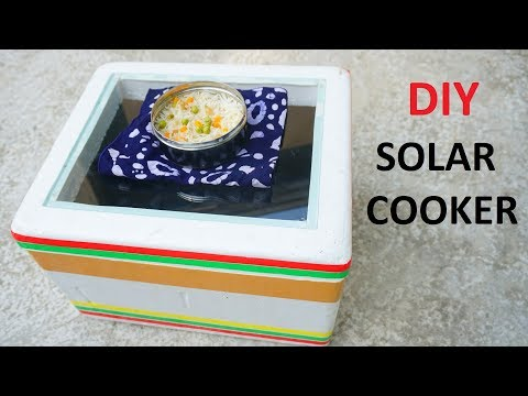 DIY a Solar Cooker / Cook by Solar Energy